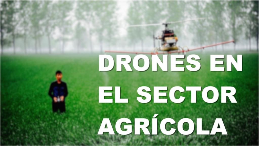 drones-agricultura-aplicaciones